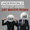 UNDERWORLD - King of snake - REMIX Jay Mayer - 2015