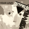 Your Love - The Outfield  - Djsobrino Remix