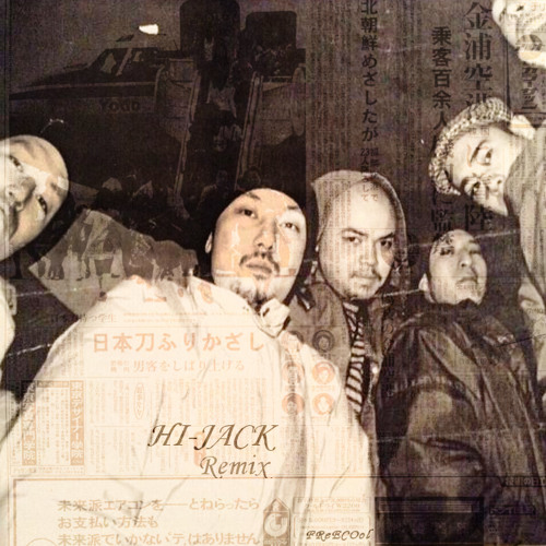Buddha Brand / HI-JACK (FReECOol Remix)