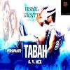 Download HEROPANTI - TABAH (S. V. MIX) (VISHAL JACKTAP) Mp3