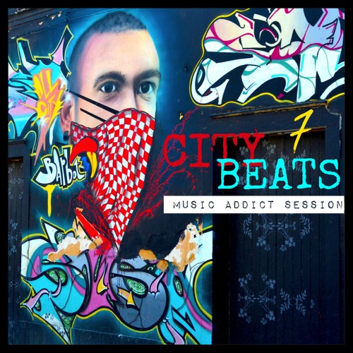 CITY BEATS 7 - music addict session - / Karo V