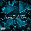 Million - TINK, L.I.V.E.WIRE