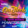 Royal Bambou - Handz Up (On Fleek Riddim Markus Records 30.05.2015)