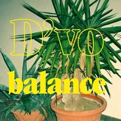 D'vo - Balance (Feat. Dariés Street-Soul, Benny Mails & Specs Spectacle)
