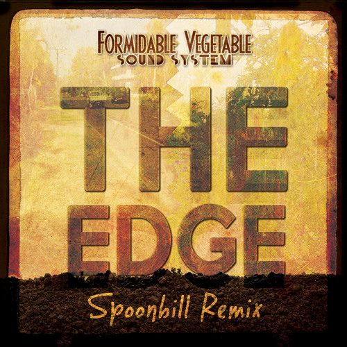 The Edge (Spoonbill Remix)
