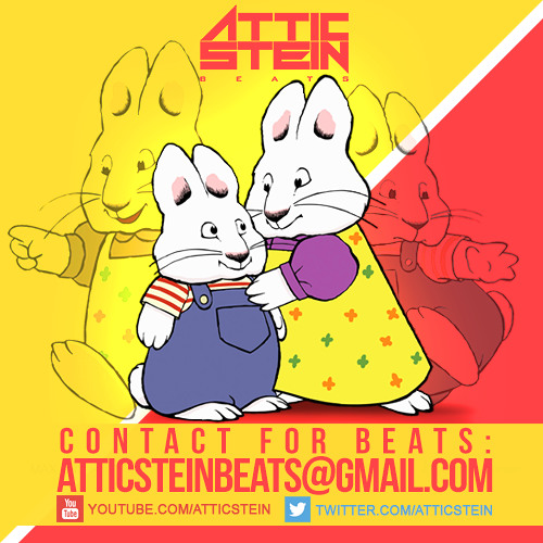 max and ruby theme song remix prod by attic stein by atticstein