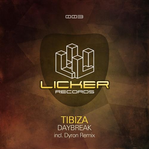 Tibiza - Daybreak (DYRON Remix)