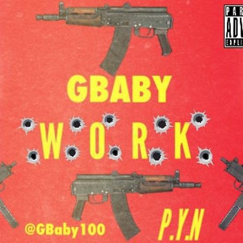 G Baby - Work [Thizzler.com Exclusive]