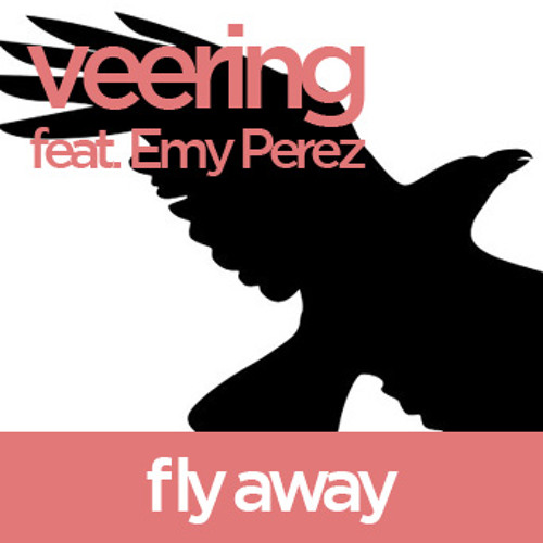 Fly Away featuring Emy Perez