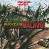 Malavoi -  Nou Pé Pa Kimbe