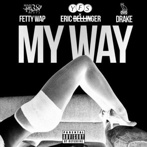 Eric Bellinger - My Way ft  Fetty Wap & Drake (E-Mix) by YFS