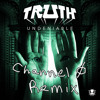 Truth - Undeniable ft. MC Ill Chill (Channel 0 Remix)