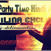 2015_Party_Time_Hindi_Muship_Dance_Mix_Prod_By_DJ DILINA_SLD