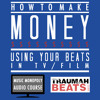 How To Make Money Using Your Beats In TV - Audiobook Course DEMO