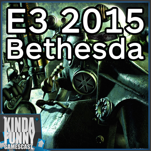 Fallout 4, Bethesda Press Conference Reactions! - Kinda Funny Gamescast (E3 2015)