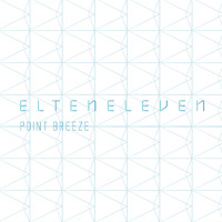 El Ten Eleven - Point Breeze