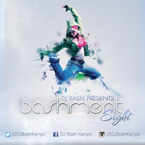 DJ Bash - Bashment 8 (Audio) by DJ Bash Kenya on SoundCloud