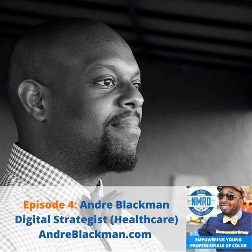 E4 - Digital Strategist, Andre Blackman