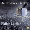 B. Joint Stock Galaxy - Philae Lander