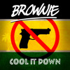 Brownie - Cool It Down [One Family Music 2015]