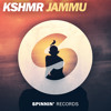 KSHMR - JAMMU (Out Now)