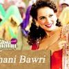 Ghani Bawari - Tanu Weds Manu Returns - Dj Aqeel & Dj Rishabh Remix