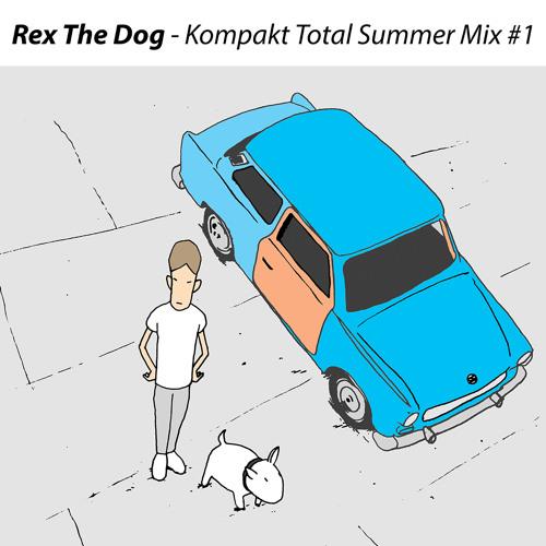 REX THE DOG - KOMPAKT TOTAL SUMMER MIX #1