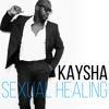 Kaysha - Sexual Healing - [Kizomba]