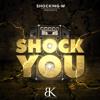 Shocking-W - Shock You (Sanse Remix)