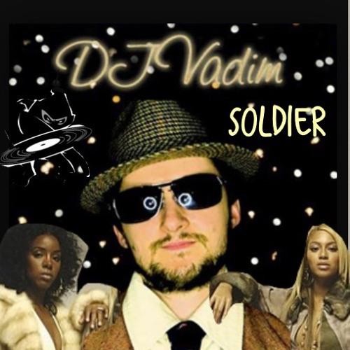 Soldier DJ Vadim/Destiny's Child