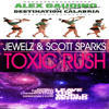 Jewelz & Sparks - Leave Calabria Toxic Rush Behind (3ONCER Smashup )SUPPORTED BY DJS FROM MARS