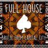 Full House - Breeze From Capital City (Original Mix) [FREE DOWNLOAD]