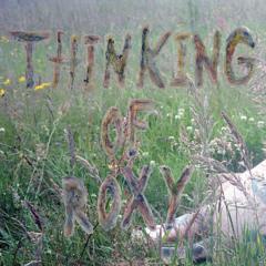 Thinking of Roxy