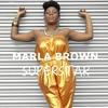 Marla Brown - Superstar