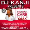 CUSTOMER CARE RIDDIM MIX DJ KANJI