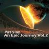 Pat Siaz - An Epic Journey Vol.2 mp3