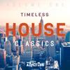 Timeless House Classics Mix Vol.1