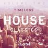 Timeless House Classics Mix Vol.2