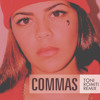 Commas! (Romiti Remix)