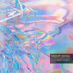 Snoop Dogg - Sensual Seduction (Autolaser & PLS&TY Remix)