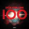 Crystal Vision x TYNVN - 100 (Original Mix)