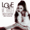 Ariana Grande Love Me Harder Ft The Weeknd [mahemba X Brown Yh Remix] Mp3