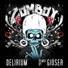 Zomboy - Delirium (GIOSER REMIX)