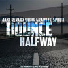 Jake Revan & Older Grand ft. Sphud - Bounce Halfway (Original Mix)
