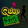 Qdup - Funk & Dance (SkiiTour Remix)