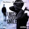 Herc Deeman, Alexando feat. Theriani - I Miss Your Smile (Original Mix)