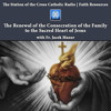 The Renewal of the Consecration of the Family to the Sacred Heart of Jesus with Fr. Jacek Mazur