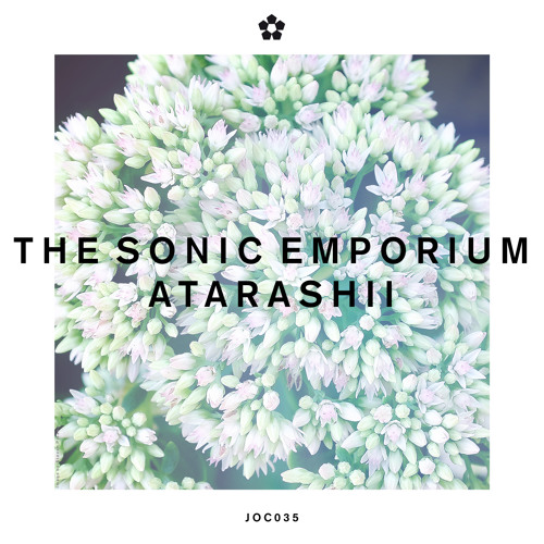 Join Our Club 035 - The Sonic Emporium - Atarashii