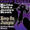 Todd Terry Keep On Jumpin (Andrea Raffa Remix)