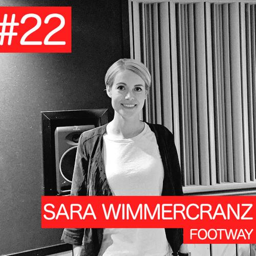 #22 Sara Wimmercranz, Footway
